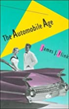 The Automobile Age by James J. Flink