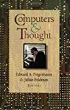 Feigenbaum, Edward A.: Computers and Thought
