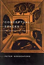Conceptual Spaces: The Geometry of Thought…