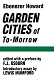 Howard, Ebenezer: Garden Cities of To-Morrow