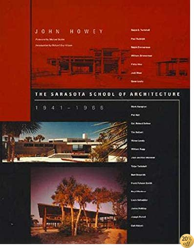 The Sarasota School of Architecture, 1941-1966