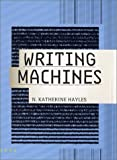 Hayles, N. Katherine: Writing Machines