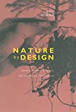 Higgs, Eric S.: Nature by Design: People, Natural Process, and Ecological Design