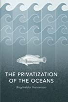 The Privatization of the Oceans by…