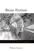 Brain Fiction: Self-Deception and the Riddle…