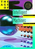 Kurzweil, Raymond: The Age of Intelligent Machines