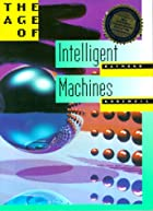 The Age of Intelligent Machines by Ray&hellip;