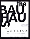 Kentgens-Craig, Margret: The Bauhaus & America: First Contacts, 1919-1936