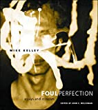 Foul Perfection: Essays and Criticism by…