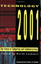 Technology 2001: The Future of Computing and…