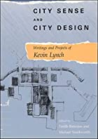 City Sense and City Design: Writings and…