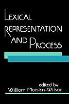 Lexical Representation and Process (Bradford…