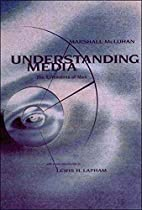 Understanding Media: The Extensions of Man…