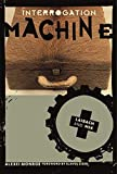 Monroe, Alexei: Interrogation Machine: Laibach And NSK