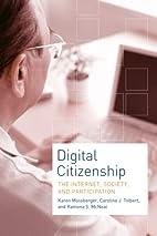 Digital Citizenship: The Internet, Society,…