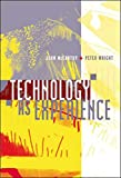 McCarthy, John J: Technology as Experience