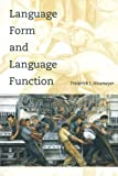 Newmeyer, Frederick J.: Language Form and Language Function