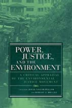 Power, Justice, and the Environment: A…