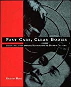 Fast Cars, Clean Bodies: Decolonization and…