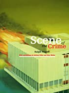 Scene of the Crime by Ralph Rugoff