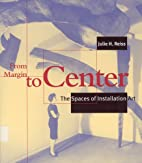From Margin to Center: The Spaces of…
