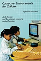 Computer Environments for Children: A…