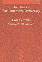 Crisis of Parliamentary Democracy by Carl&hellip;