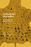 Staudenmaier, John M.: Technology's Storytellers: Reweaving the Human Fabric