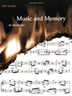 Music and Memory: An Introduction by Bob…