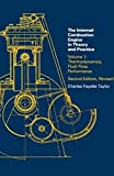 Taylor, Charles Fayette: The Internal-Combustion Engine in Theory and Practice: Thermodynamics, Fluid Flow, Performance