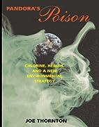 Pandora's Poison: Chlorine, Health, and a…