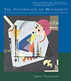 The Soundscape of Modernity: Architectural…