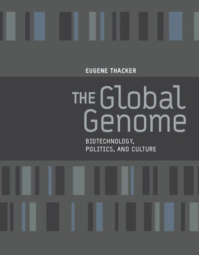 the-global-genome-biotechnology-politics-and-culture-leonardo-book-series