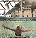 The Springboard in the Pond: An Intimate…