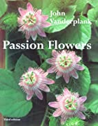 Passion Flowers by John Vanderplank