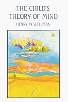 The Child's Theory of Mind (Bradford Books)…