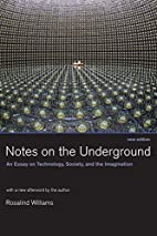 Notes on the Underground: An Essay on…