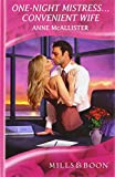 McAllister, Anne: One-Night Mistress...Convenient Wife (Mills & Boon Hardback Romance)