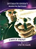 Pappano, Marilyn: Intimate Enemy (Mills & Boon Largeprint Intrigue)