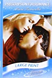 Ferrarella, Marie: Prescription for Romance (Mills & Boon Largeprint Special Edition)