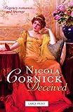 Cornick, Nicola: Deceived (Historical Single Title PB LP)