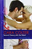 Cara Colter: Second Chance with the Rebel