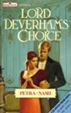 Lord Deverham's Choice by Petra Nash