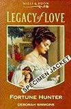 Simmons, Deborah: Fortune Hunter (Legacy of Love)