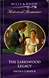 Cornick, Nicola: The Larkswood Legacy