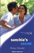 Sanchia's Secret by Robyn Donald