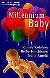 Bobby Hutchinson: Millennium Baby (Silhouette One Shot)