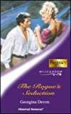 Devon, Georgina: The Rogue's Seduction (Mills & Boon Historical)