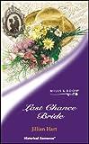 Hart, Jillian: Last Chance Bride (Historical Romance)