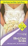 Brooks, Helen: Blind-Date Brides (Mills & Boon by Request)